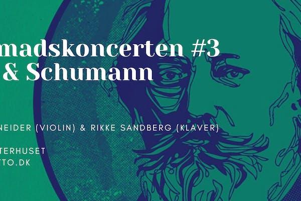 Morgenmadskoncerten #3 - Brahms & Schumann