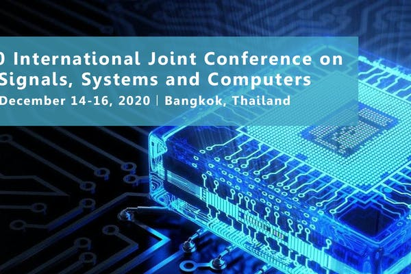 2020 International Joint Conference on Signals, Systems and Computers(CSSC 2020)