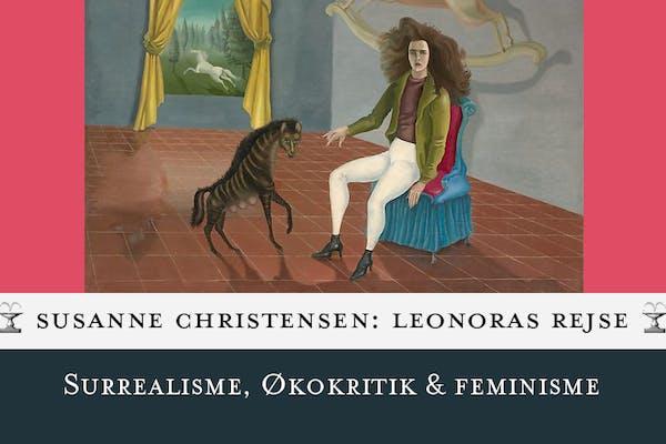 Susanne Christensen om Leonoras rejse