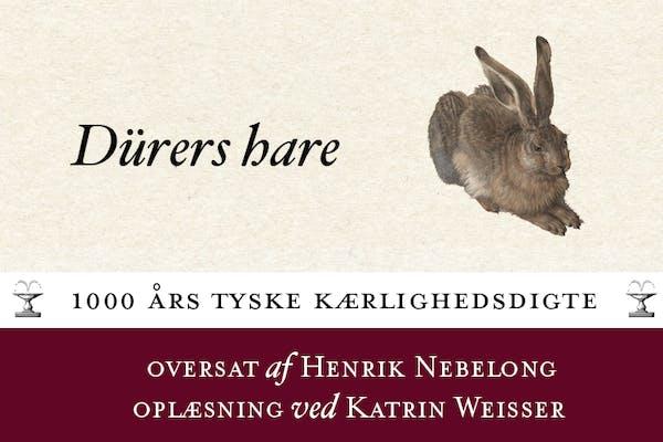 Henrik Nebelong og Katrin Weisser om Dürers hare