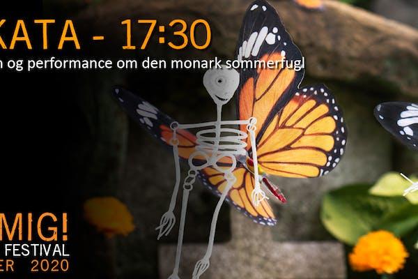 Parakata - Sommerfugl performance - 17:30 - Husk Mig! De Dødes Dag Festival