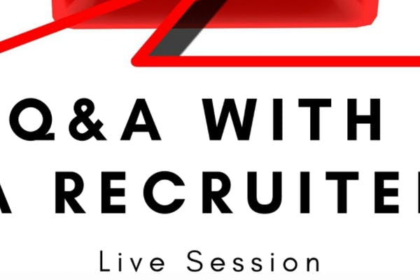 Live Q&A with a Recruiter