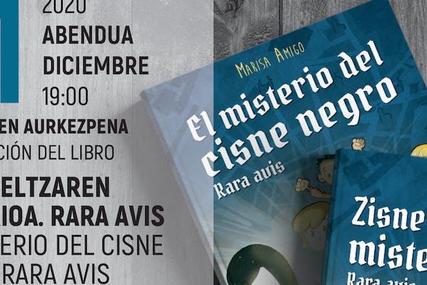 Liburuaren aurkezpena: Zisne beltzaren misterioa - Rara Avis / Presentación del libro: El misterio del cisne negro - Rara Avis