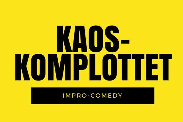 Kaoskomplottets Improshow - impro-comedy 6/11