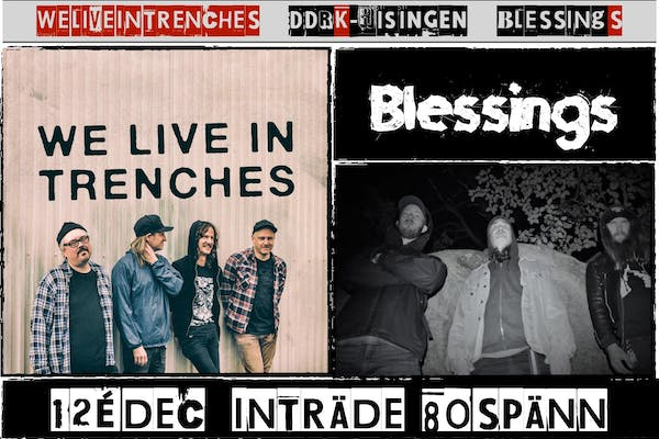 We live in Trenches - Blessings
