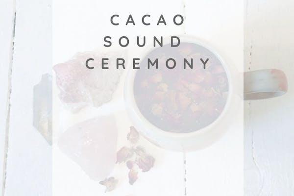 Cacao Sound Ceremony