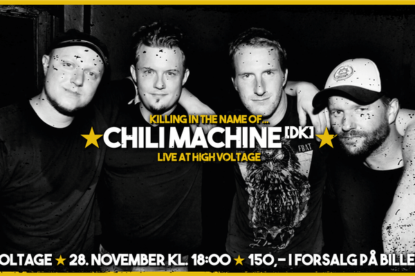 ★ CHILI MACHINE [DK] @ HIGH VOLTAGE ★