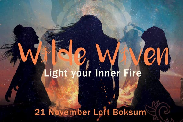 Light Your Inner Fire. Wilde Wiven go Boksum
