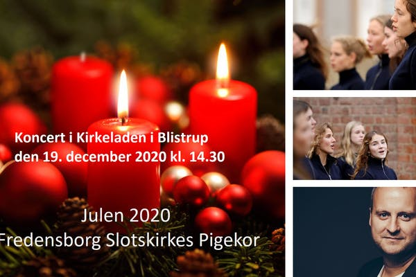 Julekoncert med Fredensborg Slotskirkes Pigekor den 19. december 2020 kl. 14.30