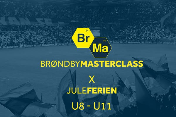 Brøndby Masterclass U8-U11 (årgang 2013-2010) X Juleferien