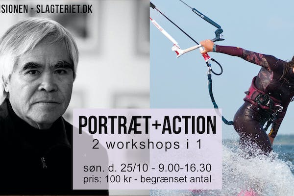 Portræt og Action: 2 workshops i 1.