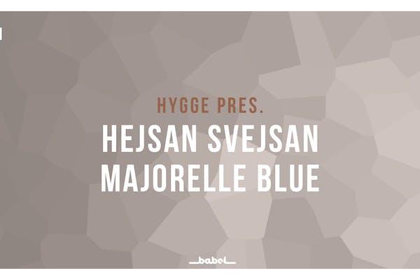 HYGGE pres. Majorelle Blue + Hejsan Svejsan