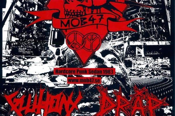 Mob 47 + Gluttony + Dråp