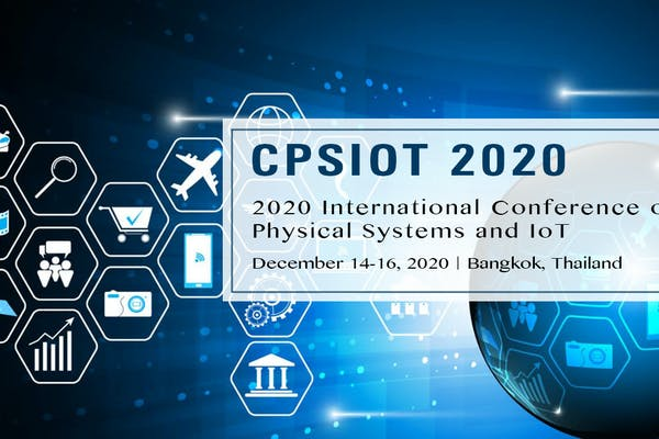 2020 International Conference on Cyber Physical Systems and IoT(CPSIOT 2020)