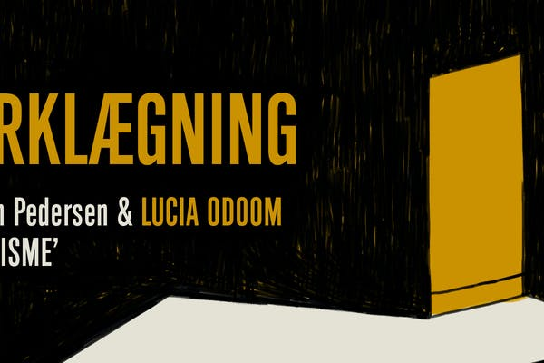 MØRKLÆGNING: Lucia Odoom & Jes Stein Pedersen