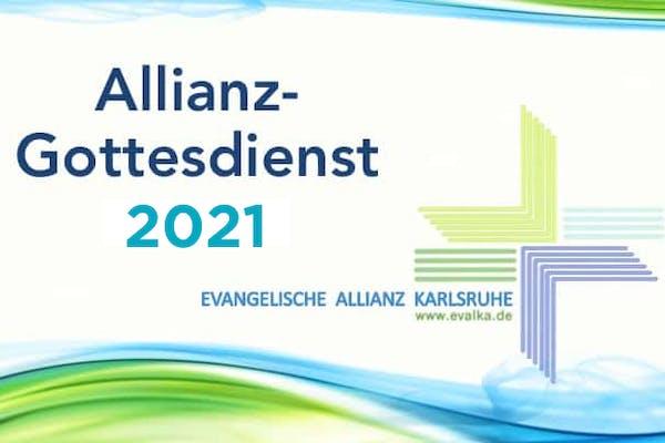 Eröffnungsgottesdienst Evangelische Allianz Gebetswoche 2021