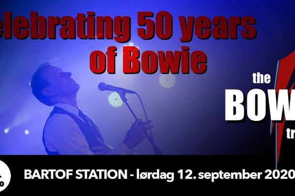BEMÆRK ÆNDRET TIDSPUNKT! - The Bowie Tribute - Celebrating 50 Years of Bowie​