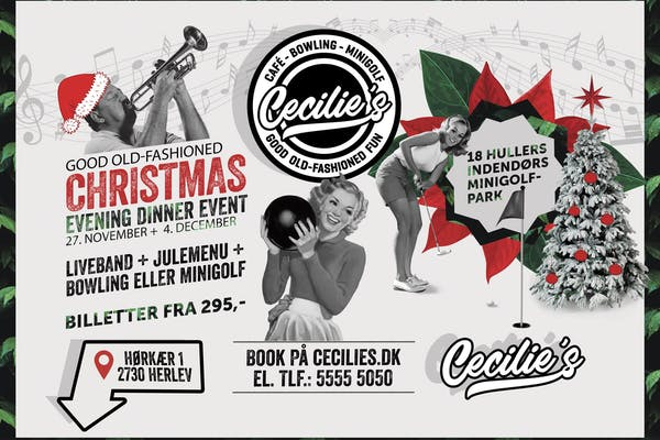 Cecilie's Good Old-fashioned Christmas event - 27/11
