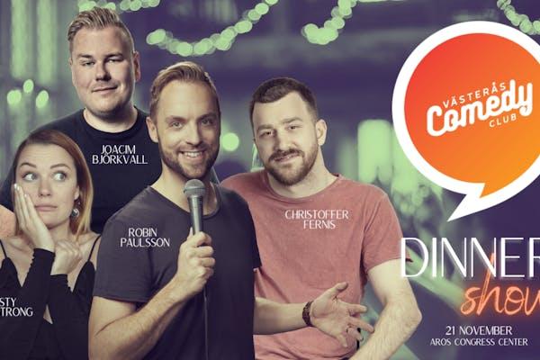 Västerås Comedy Club - Dinner Show med Robin Paulsson