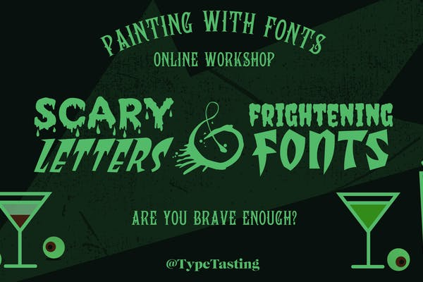Scary letters & frightening fonts