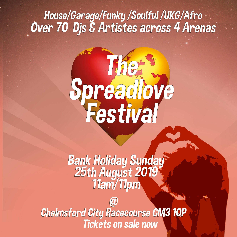The Spreadlove Festival 2019   Tickets   Chelmsford