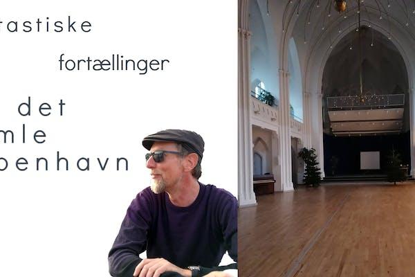 Fantastiske fortællinger fra det gamle København