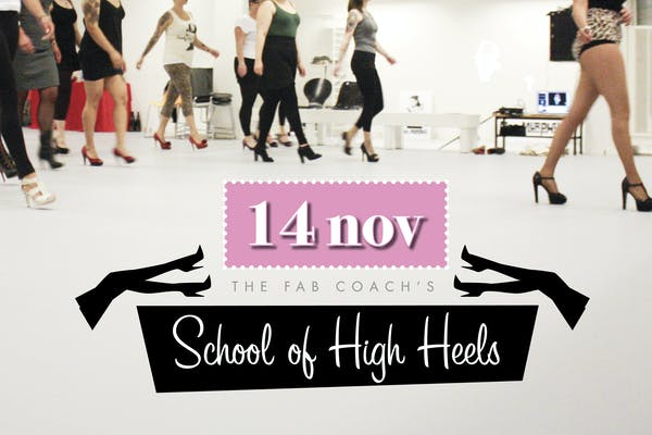 The FAB Coach's School of High Heel 14 nov - STHLM